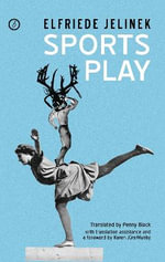 Sports Play - Elfriede Jelinek