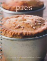 Pies : Delicious Easy To Follow Sweet and Savoury Recipes - Margaret Simpson