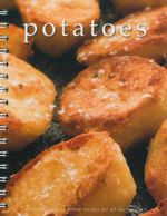 Potatoes : Delicious Easy To Follow Recipes For All The Family - Sara Porter