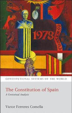 Constitution of Spain : A Contextual Analysis - Victor Ferreres Comella