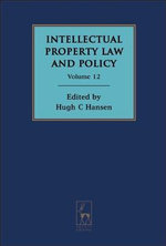 Intellectual Property Law and Policy : Volume 12