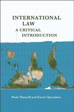 International Law : a Critical Introduction - Wade Mansell