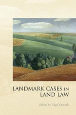 Landmark Cases in Land Law : Rhinelander V. Rhinelander and the Law of the Mult...
