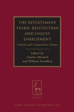 Restatement Third, Restitution and Unjust Enrichment : Critical and Comparative Essays