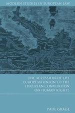 Accession of the European Union to the European Convention on Human Rights : Contract and Movable Property Law - Paul Gragl