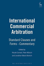International Commercial Arbitration : Standard Clauses and Forms - Commentary