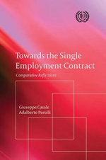 Towards the Single Employment Contract : Comparative Reflections - Adalberto Perulli