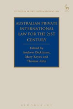 Australian Private International Law for the 21st Century : Facing Outwards