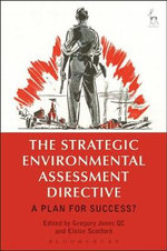 Strategic Environmental Assessment Directive : A Plan for Success?