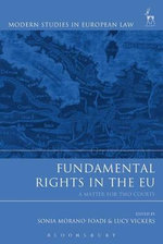 Fundamental Rights in the EU : A Matter for Two Courts