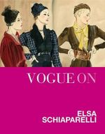 Vogue on : Elsa Schiaparelli - Judith Watt