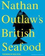Nathan Outlaw's British Seafood - Nathan Outlaw