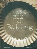 Mark Hix on Baking - Mark Hix
