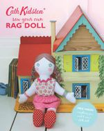 Sew-Your-Own Rag Doll Book - Cath Kidston