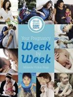 Your Pregnancy Week by Week : One Born Every Minute - Vickie Hugo