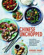 Chinese Unchopped - Jeremy Pang