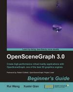 OpenSceneGraph 3.0 : Beginner's Guide - R. Wang