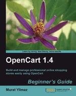Opencart 1.4 : Beginner's Guide - Murat Yilmaz