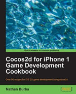 Cocos2d for iPhone 1 Game Development Cookbook - Burba Nathan