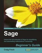 Sage Beginner's Guide : Beginner's Guide - Finch Craig