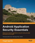 Android Application Security Essentials - Pragati Rai