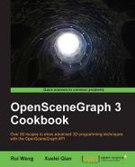 OpenSceneGraph 3 Cookbook : Interfacing Sciences and Engineering with Monitori... - R. Wang