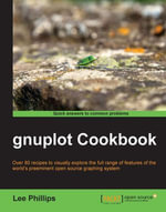 gnuplot Cookbook - Phillips Lee