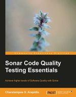 Sonar Code Quality Testing Essentials - Charalampos Arapidis