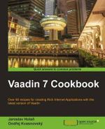 Vaadin 7 Cookbook - O. Kvasnovsky
