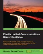 Elastix Unified Communications Server Cookbook - Puente   Gerardo Barajas