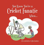 You Know You're a Cricket Fanatic When... - Mike Haskins