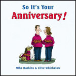 So It's Your Anniversary! - Mike Haskins