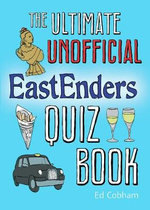 The Ultimate Unofficial Eastenders Quiz Book - Ed Cobham