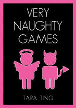Very Naughty Games - Tara Ting
