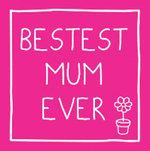 Bestest Mum Ever - Tim Fenton