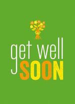 Get Well Soon - Summersdale