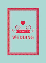 On Your Wedding Day - Summersdale