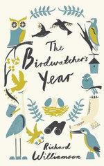 The Birdwatcher's Year - Richard Williamson