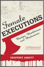 Female Executions - Geoffrey Abbott