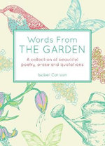 Words from the Garden - Isobel Carlson