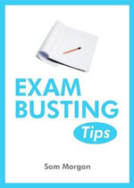 Exams-Busting Tips - Sophia Morgan