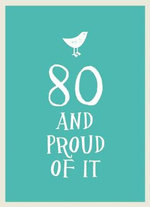 80 and Proud of it - UNKNOWN