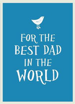 For the Best Dad in the World - UNKNOWN