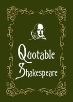Quotable Shakespeare - Max Morris