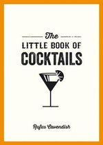 The Little Book Of Cocktails - Rufus Cavendish