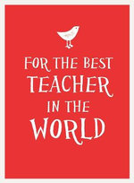 For the Best Teacher in the World : Esme - SUMMERSDALE