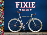 Fixie for Life : Urban Fixed-Gear Style and Culture - Chris Naylor