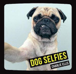Dog Selfies - Charlie Ellis