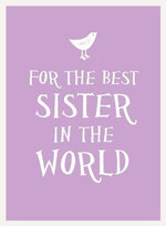 For the Best Sister in the World : Esme - UNKNOWN