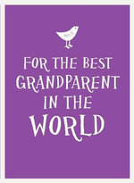 For the Best Grandparent in the World - UNKNOWN